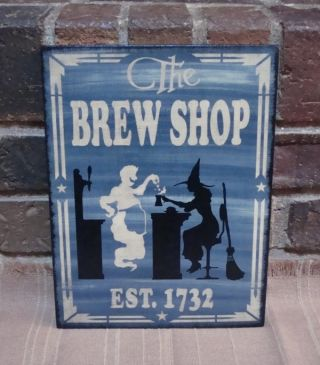Prim Style Halloween Ghost ~ Witch Wood Sign The Brew Shop Est.  1732 Hp photo