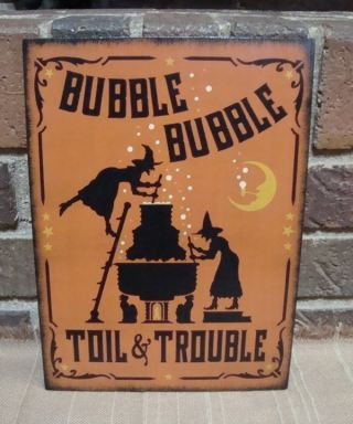 Primitive Style Halloween Wood Witch Sign Bubble Bubble Toil & Trouble Hp photo