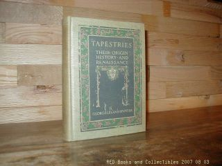 Tapestries Hc Illustrated 1st Edition 1912 Hunter Origin History Renaissance photo