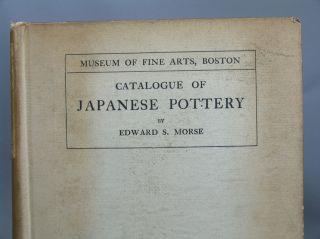 Very Rare First Edition Mfa Boston 1900 Catalogue Of Japanese Pottery,  E.  Morse photo