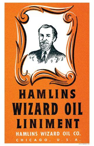 Hamlin ' S Hamlins Quack Medicine Wizard Oil Poster photo