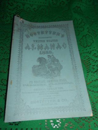 Antique 1888 Hostetters Almanac Pittsburgh Pa & Dansville Ny Quack Medicine photo