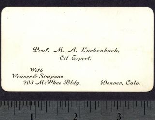 Prof Luckenbach Oil Expert Weaver & Simpson Mcphee Building Denver Card photo
