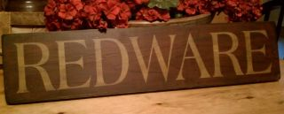 Hand Painted Primitive Wood Sign - Redware photo