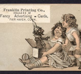 1880 ' S Franklin Printing Co Fair Haven Conn Ct Jack - In - The - Box Toy Ad Trade Card photo