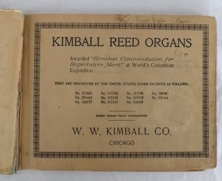 Vtg 1905 Kimball Method For The Reed & Pipe Organ Care - Rudiments - Awards - Ads +++ photo
