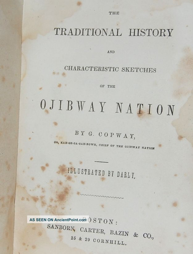 The History Of The Ojibway Nation Kah Ge Ga Gah Bowh George Copway Chief 1851 Native American photo