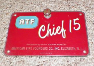 Vintage Atf Chief 15 Offset Printer Press Type Face Plate Door Cover Metal Sign photo