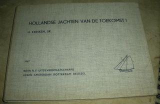 1967 Hollandse Jachten Van De Toekomst H Kersken Dutch Blueprint Boat Image Vafo photo