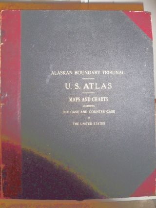 Alaskan Boundary Tribunal U.  S.  Atlas: Maps & Charts 1904 Very Rare Atlas photo