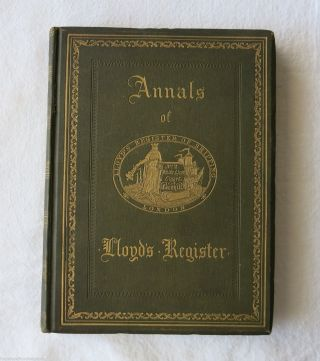 Annals Of Lloyd ' S Register 1884 Presentation Ed.  Maritime Signed 14a08f photo