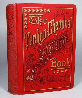 Victorian Chemical Cookbook Gunpowder Fireworks Explosives Tobacco Beer Candy photo