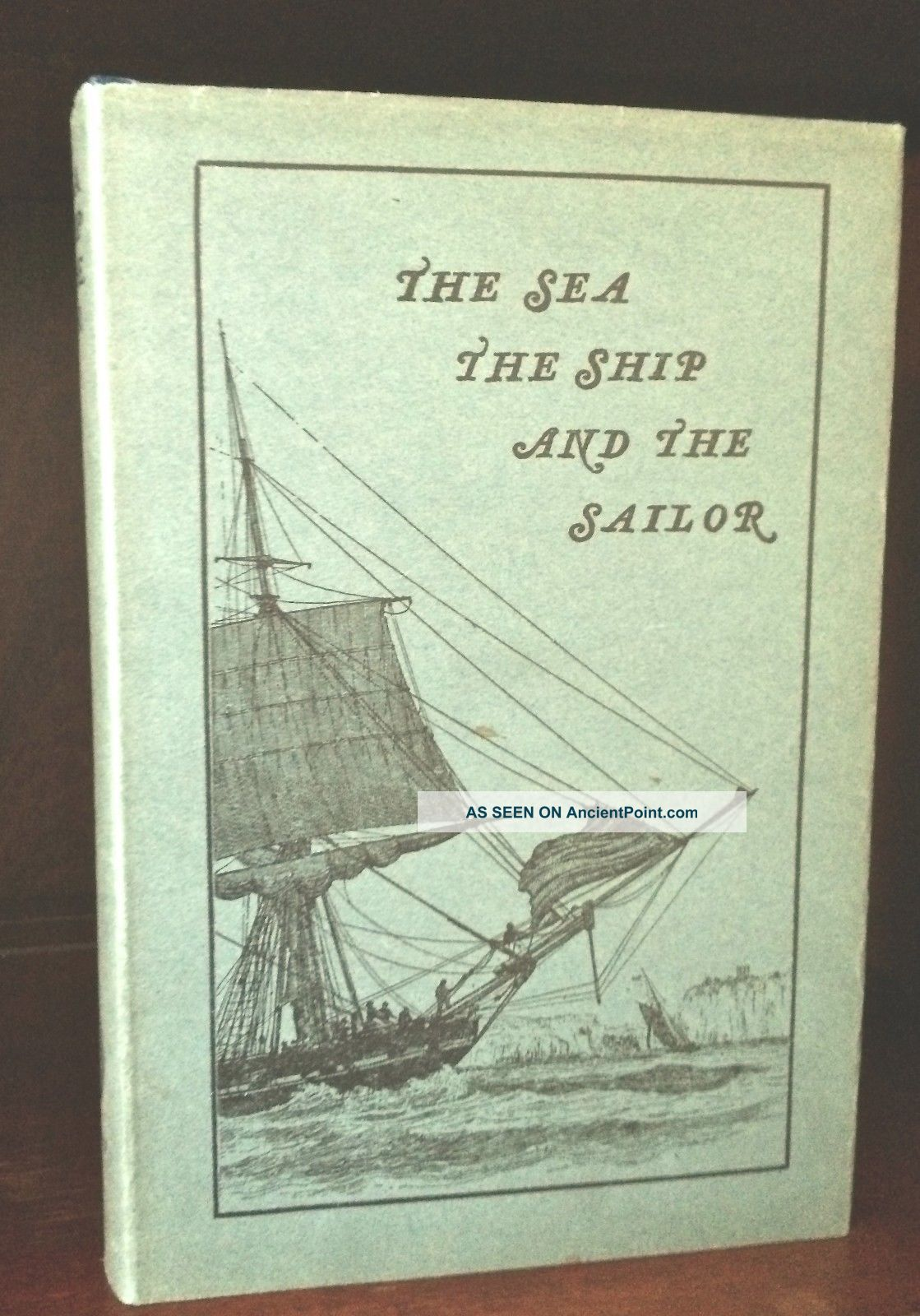 The Sea,  The Ship And The Sailor,  1925.  Hardback,  Dust Jacket.  First Edition Other photo