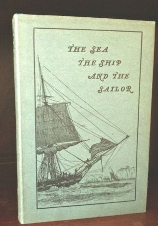 The Sea,  The Ship And The Sailor,  1925.  Hardback,  Dust Jacket.  First Edition photo