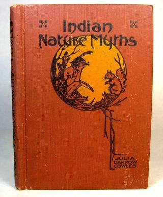 1918 Indian Nature Myths Legends Native American Magic Totem Animals Ojibwa Etc photo