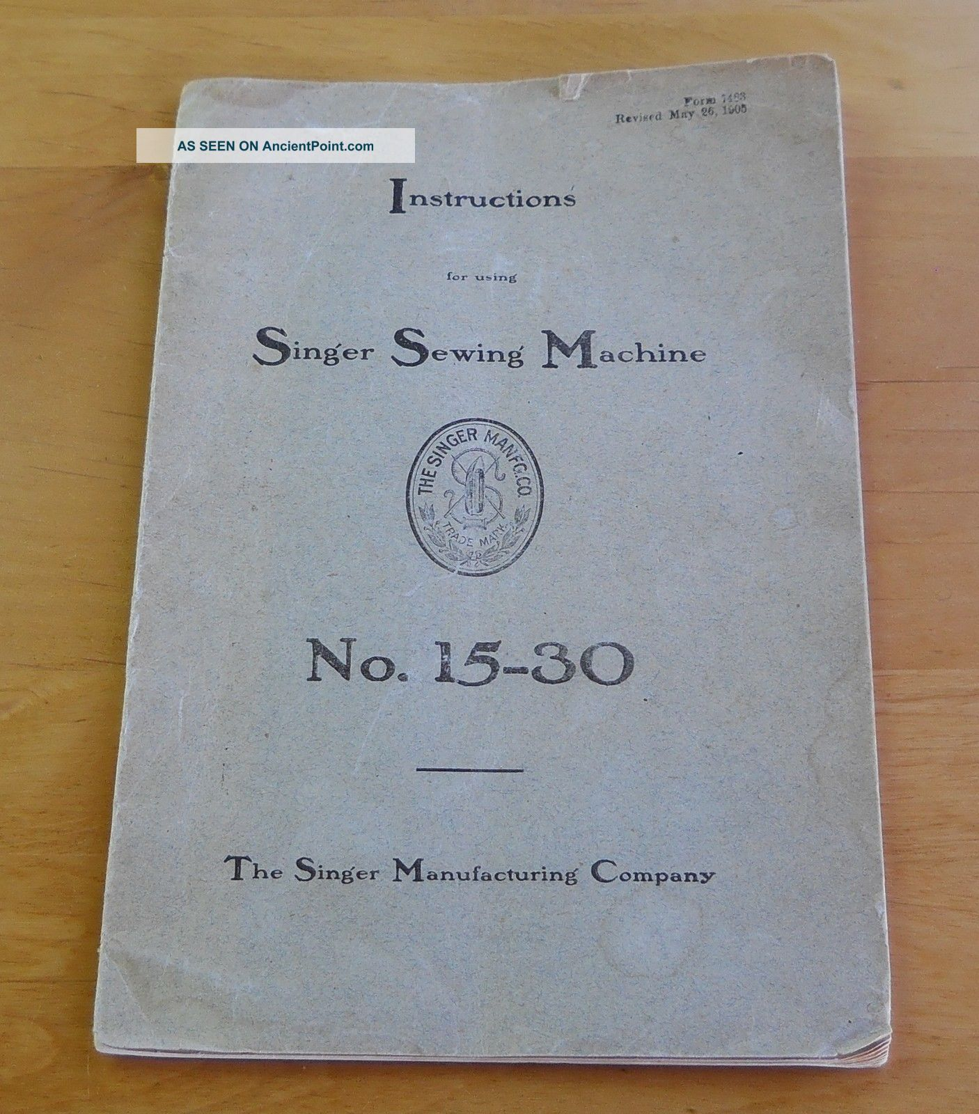 1905 Singer Sewing Machine No.  15 - 30 Instruction Booklet Sewing Machines photo