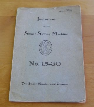 1905 Singer Sewing Machine No.  15 - 30 Instruction Booklet photo