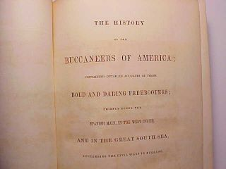 1853 History Of Buccaneers Of America By A.  Esquemelin Large Map Plates 484 Pp. photo