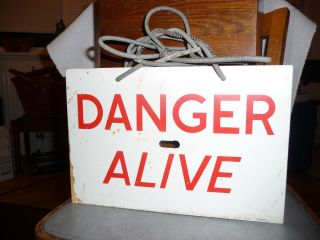 Vintage Warning Sign Danger Alive Industrial Garage Shed Man Cave Decor photo
