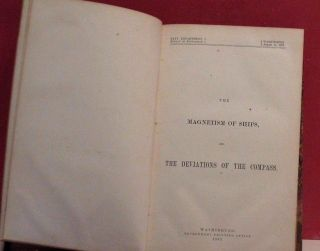 The Magnetism Of Ships And The Deviations Of The Compass - U.  S.  Navy - 1867 photo