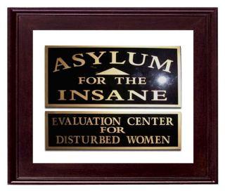 Vintage Insane Asylum Window Sign 7362 photo