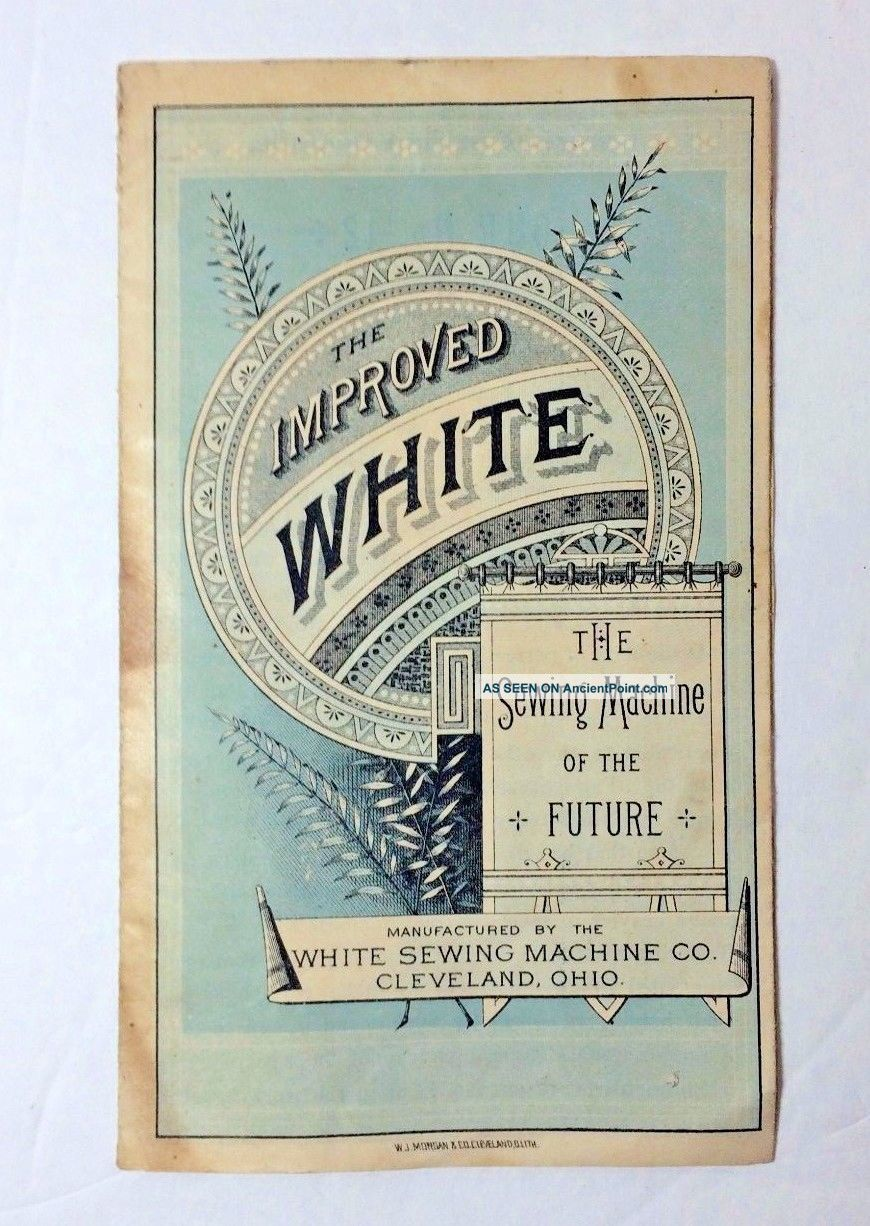The Improved White Sewing Machine Of The Future Advertising Pamphlet Other Antique Sewing photo