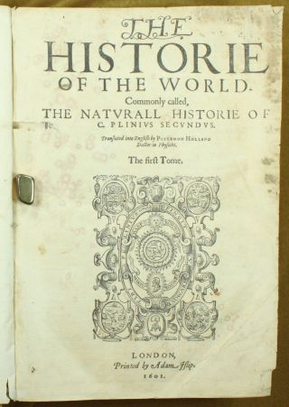 Pliny Plinius Historie Of The World 1601 Philemon Holland 2 Vols In 1 1st Ed Nr photo