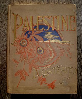 Palestine Illustrated Holy Land 1890 Antique Bible Jesus God Jew Arab Jerusalem photo