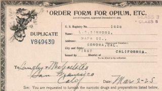 Antique 1925 Opium Drug Store Pharmacy Dea History Form San Francisco Sonoma Ca photo