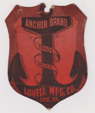 Rare Orig 1800 ' S Tag For Anchor Brand Clothes Clothing Wringer Lovell Erie Pa photo