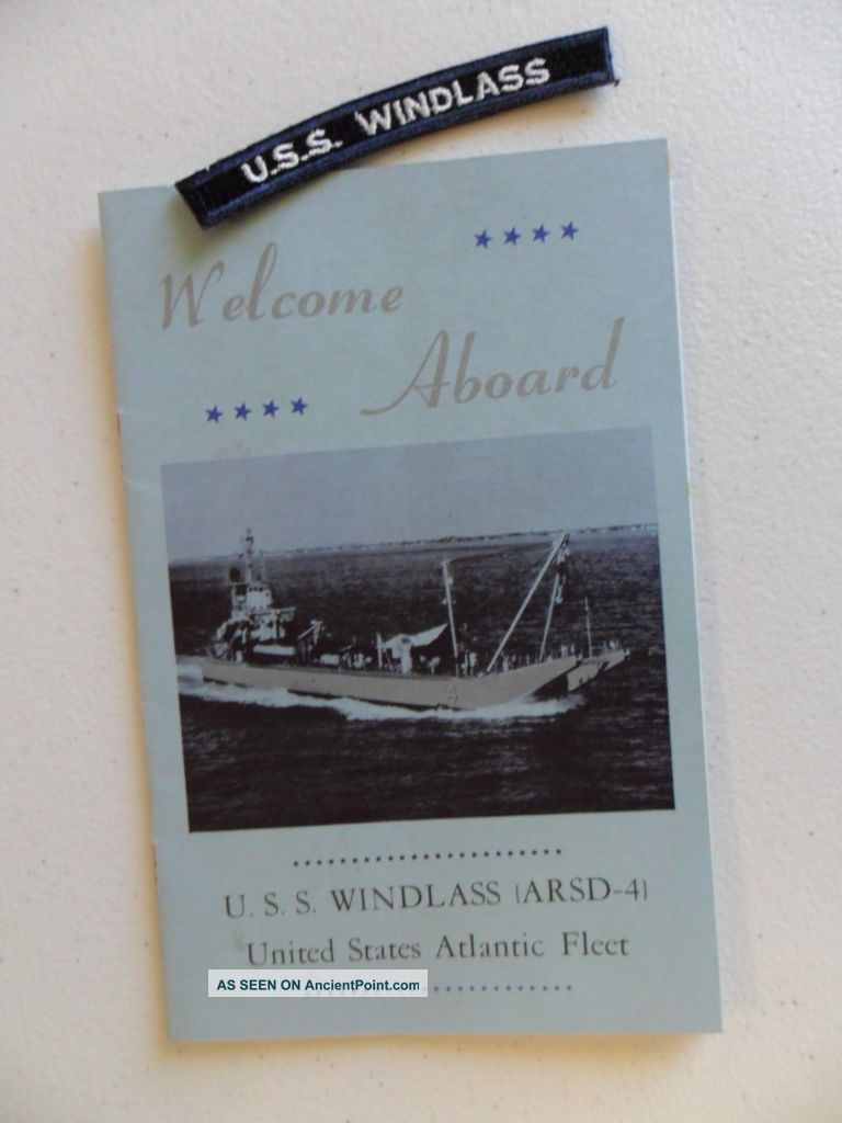 Naval / Us Navy Uss Windlass (arsd - 4) Shoulder Tab & Welcome Aboard C1965 Other Maritime Antiques photo