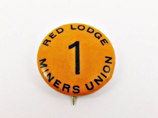Antique Red Lodge 1 Montana Miners Mining Union Souvenir Pin Pinback Button photo