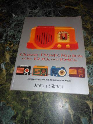 Classic Plastic Radios 30s - 40s By John Sideli E P Hutton 1990 Mid Century Modern photo