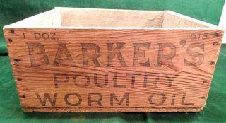 Antique Barker ' S Poultry ' Worm Oil ' Primitive 1890 ' S Wood Crate - Rare Piece photo