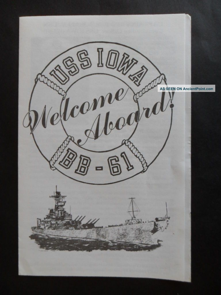 Us Navy Uss Iowa (bb - 61) Welcome Aboard C1988 Co Capt Moosally Other Maritime Antiques photo