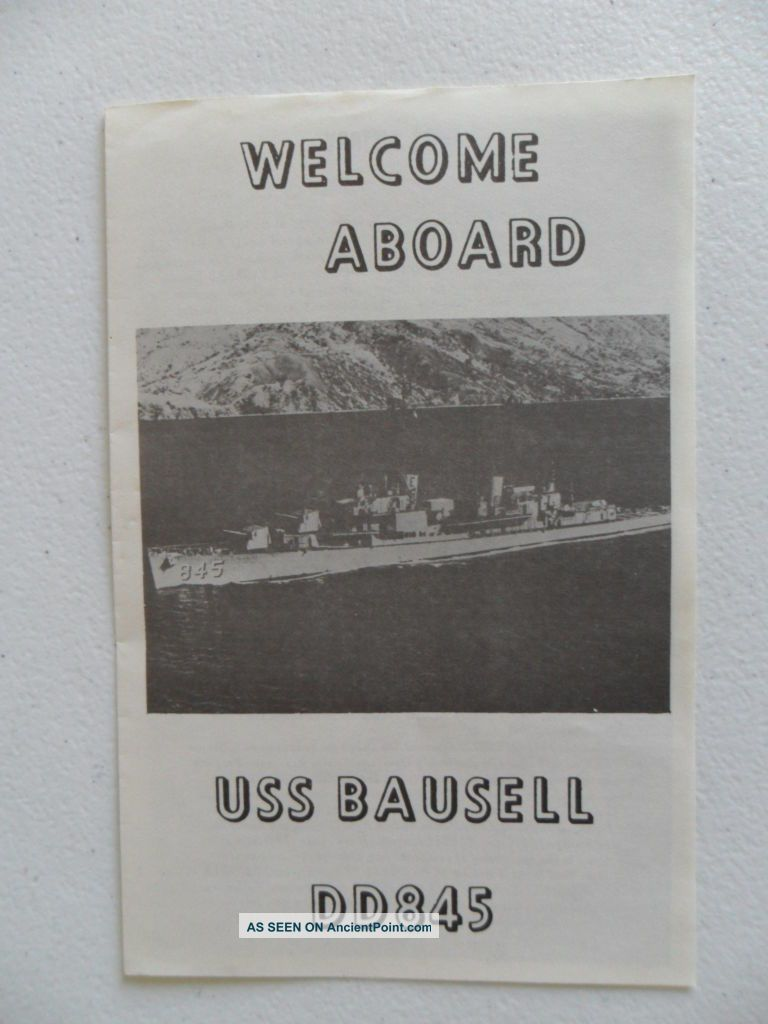 Naval / United States Navy Uss Bausell (dd - 845) Welcome Aboard C1975 Other Maritime Antiques photo