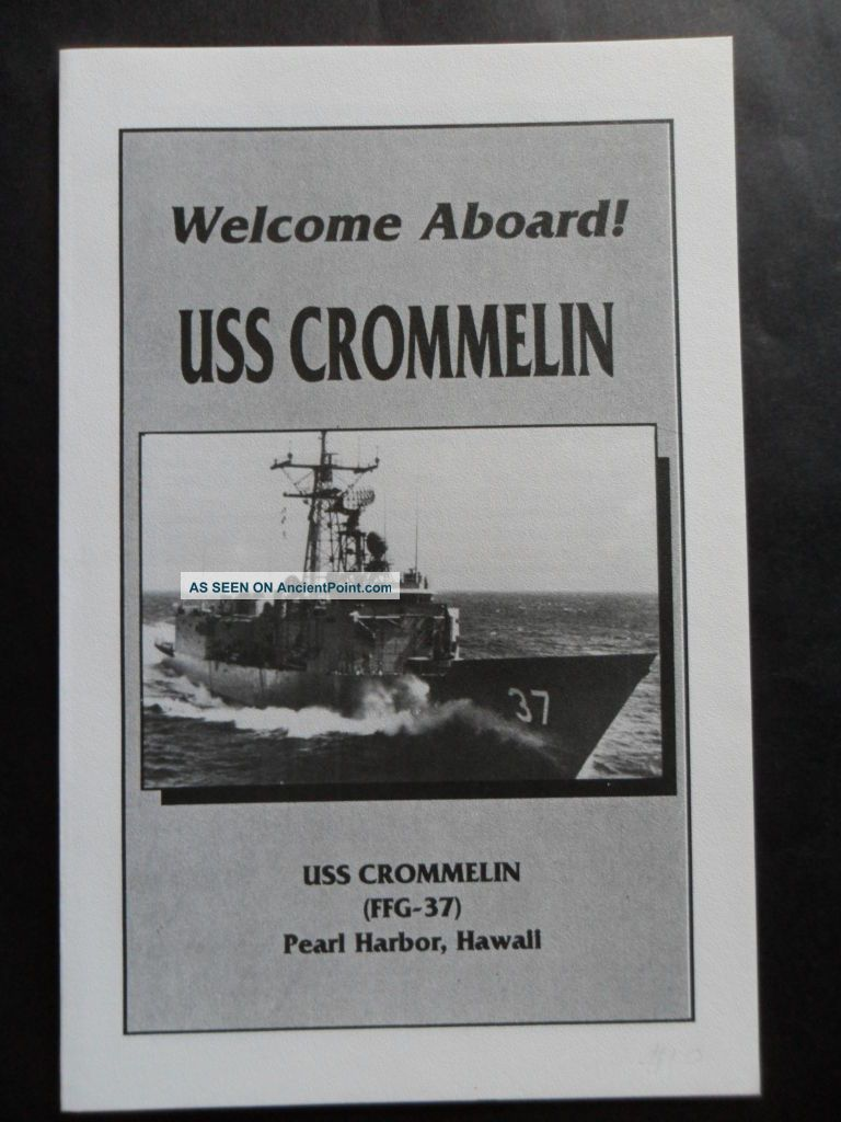 Naval / Us Navy Uss Crommelin (ffg - 37) Welcome Aboard 1990 ' S Co Cdr Pierce Usn Other Maritime Antiques photo
