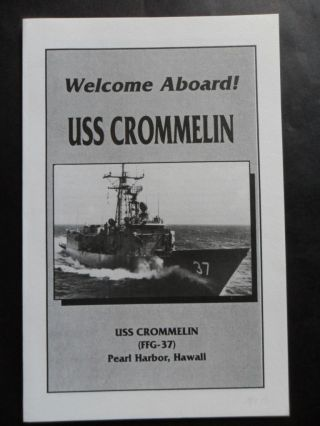 Naval / Us Navy Uss Crommelin (ffg - 37) Welcome Aboard 1990 ' S Co Cdr Pierce Usn photo