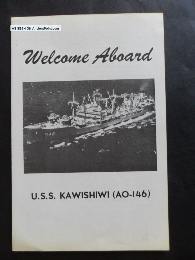 Naval / Us Navy Uss Kawishiwi (ao - 146) Welcome Aboard 1970 ' S Other Maritime Antiques photo
