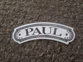 Vintage Dodo Designs (mfrs) Porcelain Enamel Name Plate - Paul photo