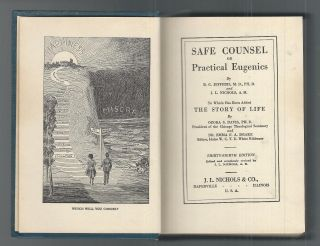 1924 Safe Counsel / Practical Eugenics; Story Of Life.