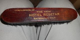 Old Wood California Hotel Clothes Brush:the Hotel Resetar,  Watsonville,  Calif. photo