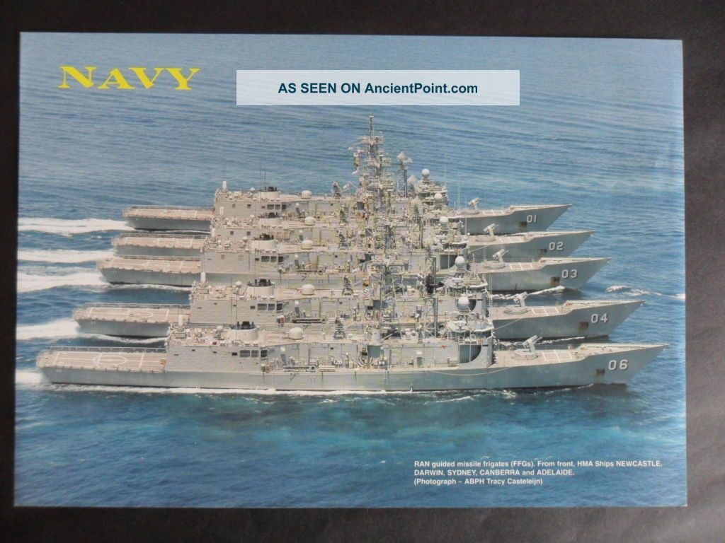 Royal Australian Navy Group Picture Of 5 Of The 6 Ffg ' S 1990 ' S Other Maritime Antiques photo