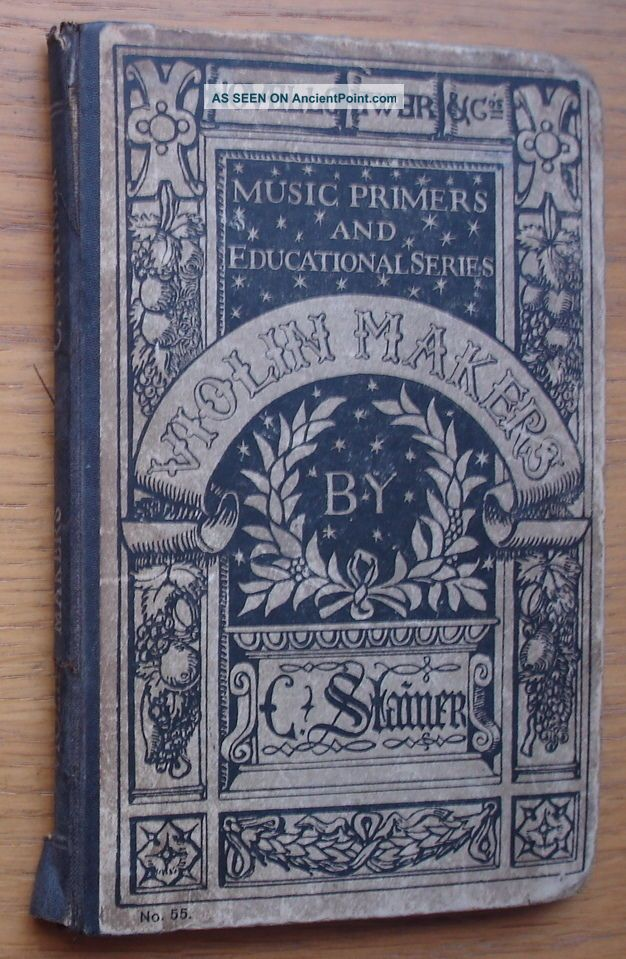 A Dictionary Of Violin Makers By C.  Stainer.  Published Circa 1890s.  108 Pages String photo