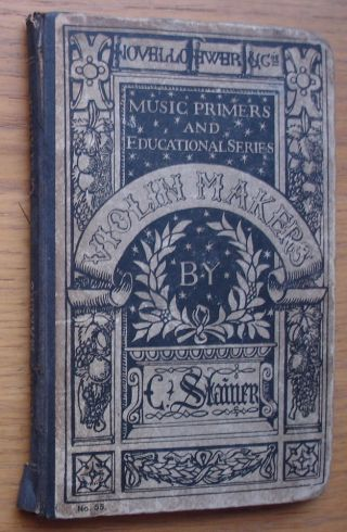 A Dictionary Of Violin Makers By C.  Stainer.  Published Circa 1890s.  108 Pages photo