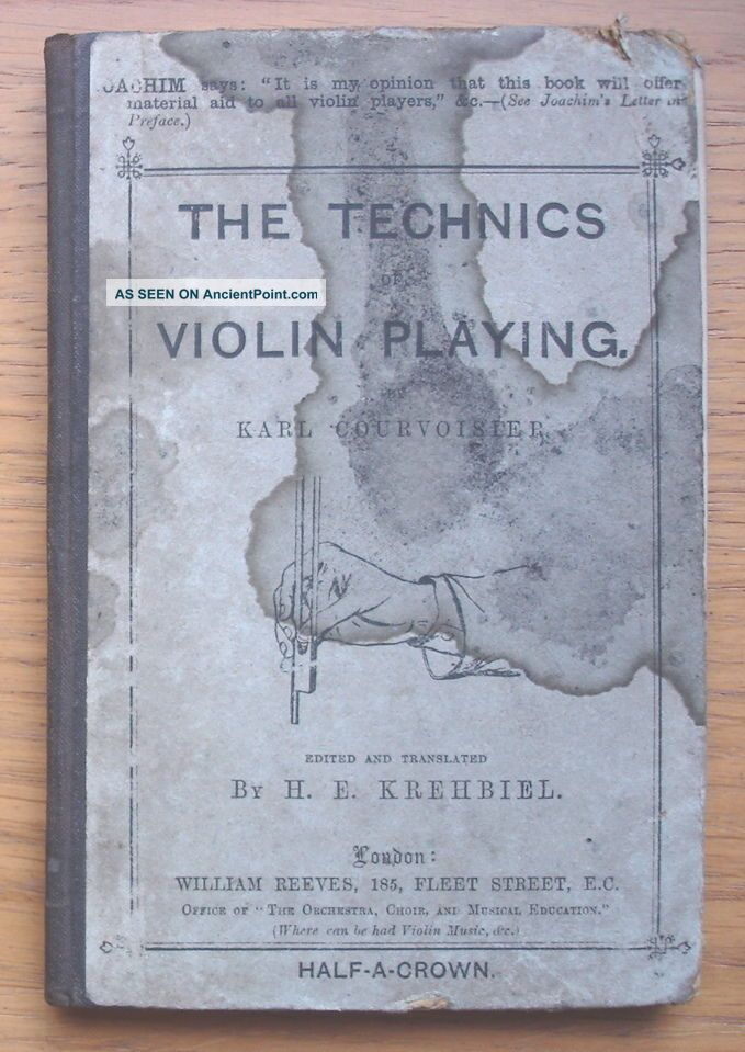 The Technics Of Violin Playing By Karl Courvoisier.  Published C.  1880 String photo