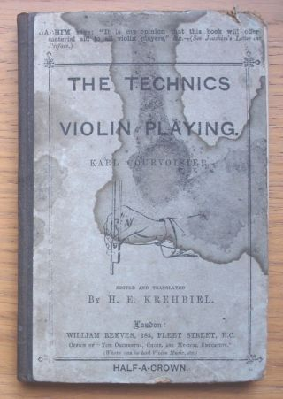 The Technics Of Violin Playing By Karl Courvoisier.  Published C.  1880 photo