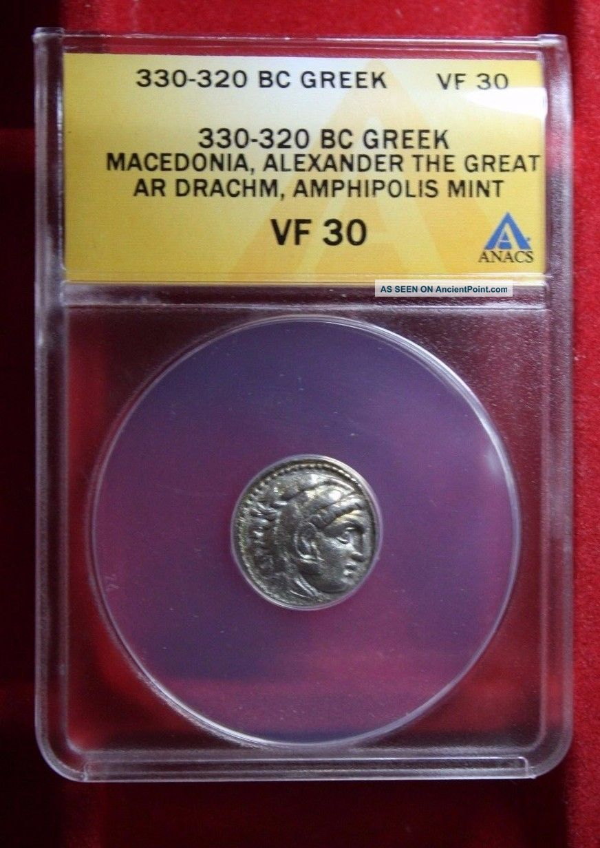 Anacs Certified And Vf 30 Graded Macedonia,  Alexander The Great Ar Drachm 330 Bc Greek photo